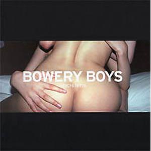 335BOWERY BOYS(O.H.W.O.W.)