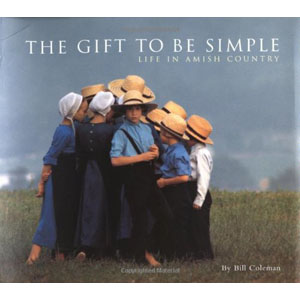 1261.The Gift to be Simple:Life in the Amish Country(Chronicle Books)